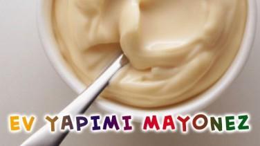 Evde Mayonez Nasıl Yapılır?