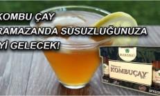 Kombu Çay İle Susuzluğunuzu Giderin