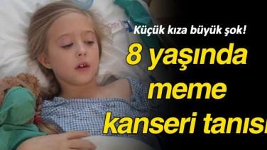 8 Yaşındaki Kız Meme Kanseri Oldu