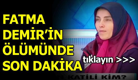 Müge Anlı - Fatma Demir'in Katili Kim Çıktı?