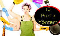 Evde Kullanabileceğiniz 10 Pratik Yöntem