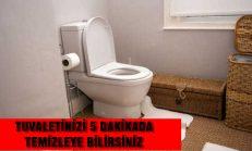 5 Dakikada Tuvaletiniz Parlasın