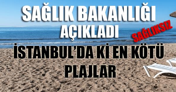 İstanbul'un Sağlıksız Plajları
