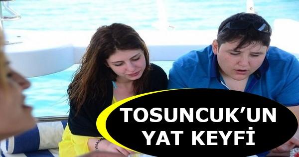 Tosuncuk'un Yat Keyfi