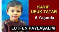 Kayip Araniyor Ufuk Tatar 6 yasinda
