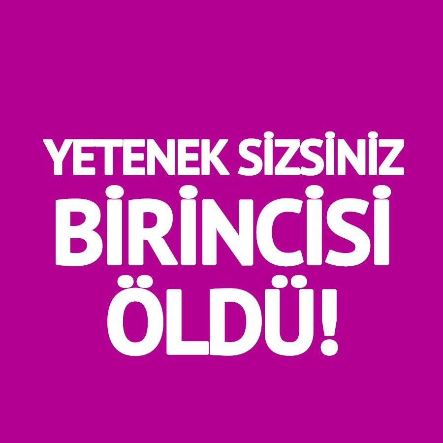 Yeteneksizsiniz Türkiye Birincisi Hayatını Kaybetti