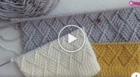Kabartmalı Baklava Dilimi Örgü Modeli | Videolu Anlatım