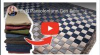 Eski Pantalonların Geri Dönüşümü | Turn Olds Pants internet Amazing